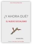 ¿Y ahora qué? El nuevo Socialismo