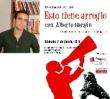 Esto tiene arreglo, presentación del libro de Alberto Garzón Espinosa